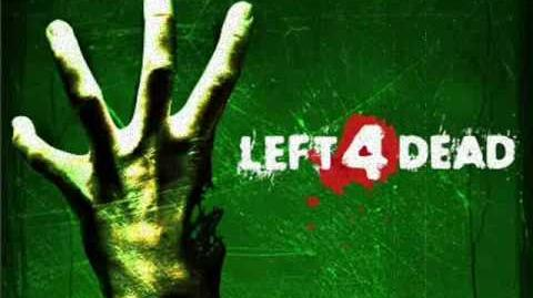 Left_4_Dead_Soundtrack-_'Left_for_Death'-1413571035