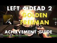 "Left 4 Dead 2 - ""Golden Freeman"" Achievement Walkthrough"