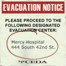 Sign evacuation notice Mercy Hospital