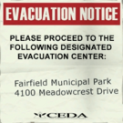 Sign evacuation notice Fairfield Municipal Park