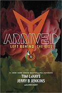 Left Behind The Kids Arrived