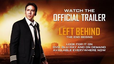 LEFT BEHIND - OFFICIAL TRAILER