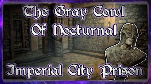 """Skyrim SE """"The Gray Cowl of Nocturnal"""" - """"Imperial City Prison"""" Walkthrough!"""