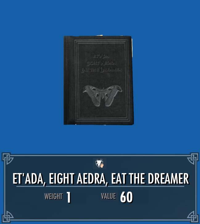 Et'Ada, Eight Aedra, Eat the Dreamer