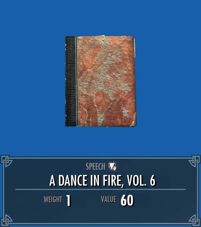 A Dance in Fire, Vol. 6