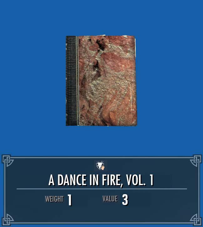 A Dance in Fire, Vol. 1