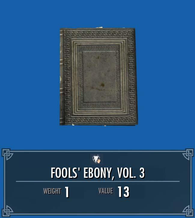 Fools' Ebony, Vol. 3
