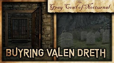 """What Happens if You Bury Valen Dreth? - """"Gray Cowl of Nocturnal"""" - Skyrim SE"""