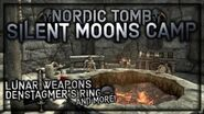 """(LOTD) """"Silent Moons Camp"""" Walkthrough! - Nordic Tomb - Skyrim Special Edition - Legacy"""