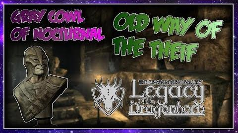 """Skyrim SE """"The Gray Cowl of Nocturnal"""" - """"Old Way of The Thief"""" Walkthrough!"""