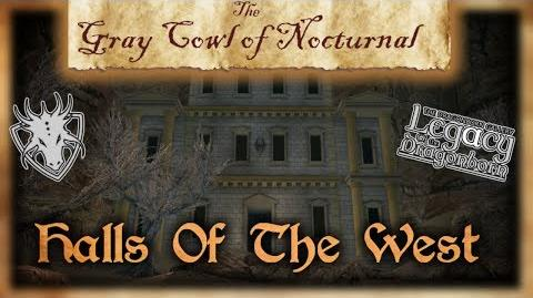 """Skyrim SE - """"The Gray Cowl of Nocturnal"""" - """"Halls of the West"""" Walkthrough!"""