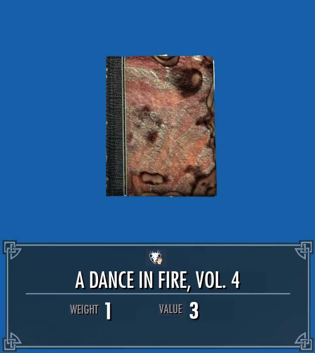 A Dance in Fire, Vol. 4