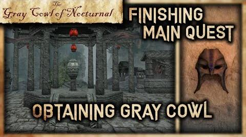 """Wrapping the Main Quest Up!"""" - """"Gray Cowl of Nocturnal"""" - Skyrim SE"""