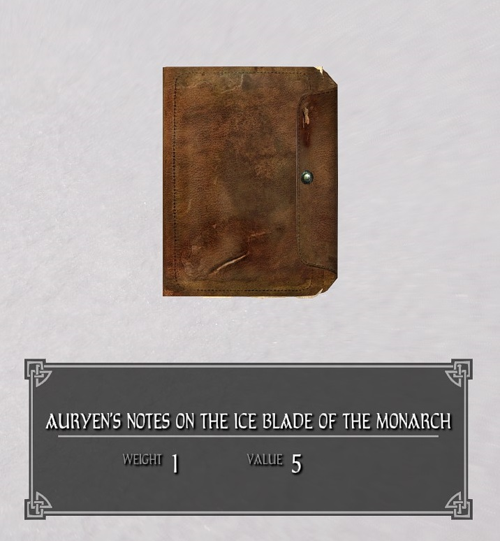 Auryen's Notes on the Ice Blade of the Monarch