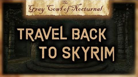 """How to Travel Back to Skyrim from the Alik'r Desert - """"The Gray Cowl of Nocturnal"""" - Skyrim SE"""