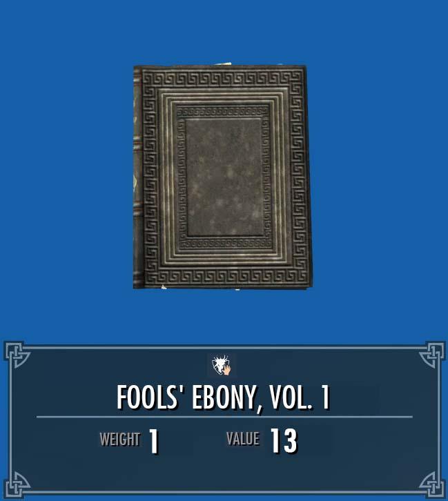 Fools' Ebony, Vol. 1