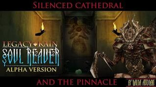 Soul Reaver Alpha - Silenced Cathedral