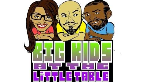 Big-kids At the Little Table Podcast - Episode 78 The Old Souls ft