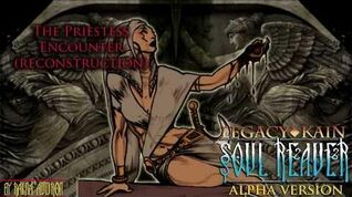 Soul Reaver Alpha - The Priestess Encounter (Reconstruction)