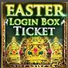 Easter Login Promo Box Ticket.png