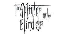The Splinter in the Blind Man's Eye.png