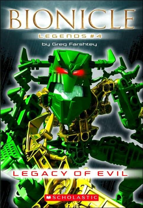 B074 BIONICLE Legends 4: Legacy of Evil