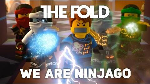 "LEGO NINJAGO ""We Are Ninjago"" Official Video by The Fold"
