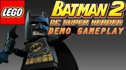 LEGO Batman 2 DC Super Heroes Demo Gameplay
