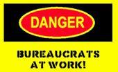 Danger-label-yellow bureaucrats.jpg