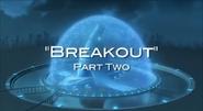Breakout Part 2 Title