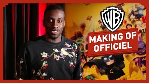 LEGO Batman, Le Film - Le Making Of - Blaise Matuidi
