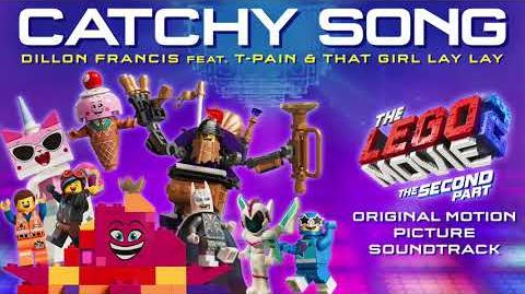 The LEGO Movie 2 - Catchy Song - Dillon Francis feat