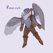 Raucous