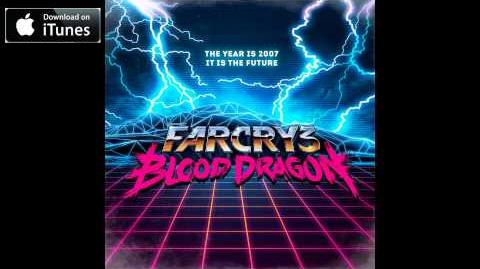 Far Cry 3 Blood Dragon OST - Blood Dragon Theme (Track 02)