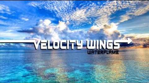 Waterflame - Velocity Wings