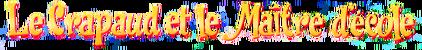 Le Crapaud et le Maître d'École (logo).png