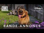 Bienvenue chez Doug - Bande-annonce - Disney+