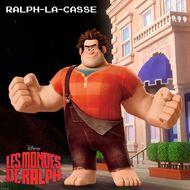 Ralph la casse