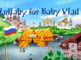 Lullaby for Baby Vlad