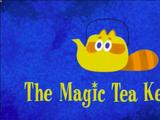 The Magic Tea Kettle