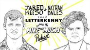 Letterkenny's Jared Keeso & Nathan Dales ( 21) Mike On Much Podcast