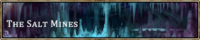 Location banner The Salt Mines.png
