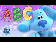 ABC Song 🎵 w- Blue! - Alphabet Song for Kids - Blue's Clues & You!