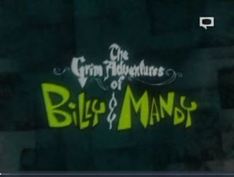 The Grim Adventures Of Billy and Mandy.png