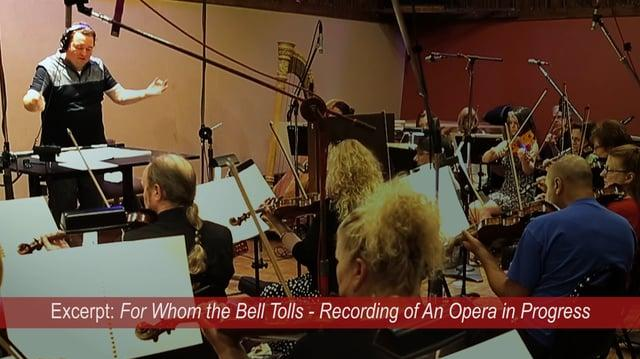 The Making of For Whom the Bell Tolls, An Opera in Progress