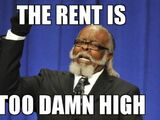Rent is too Damn High Party