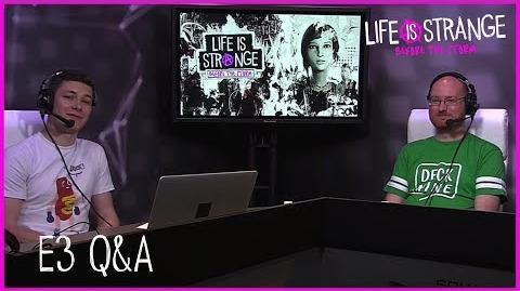 Before the Storm - E3 2017 Q&A Stream