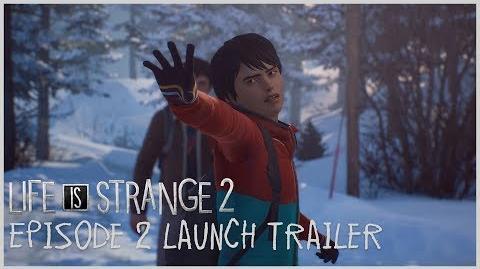 Life is Strange 2 - Episode 2 Launch Trailer ESRB