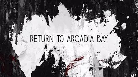 Return to Arcadia Bay