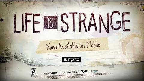 Life is Strange Mobile Out Now Trailer